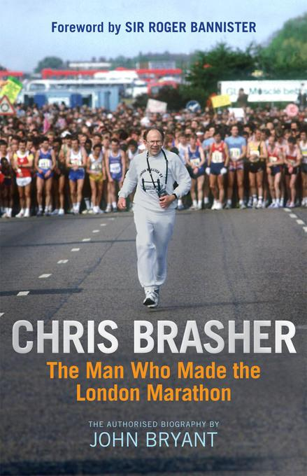 Chris Brasher: The Authorised Biography EB9781845136840
