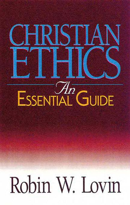 Christian Ethics: An Essential Guide EB9781426713415