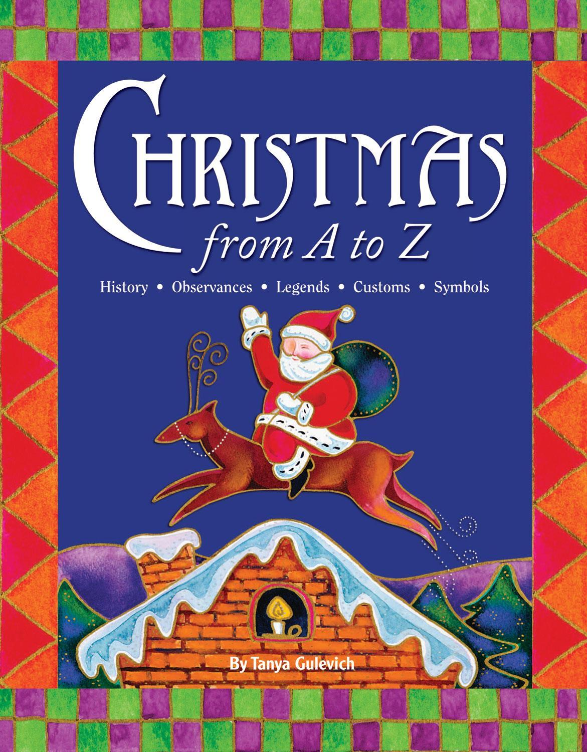 Christmas A to Z: Abridged and Revised Edition EB9781937783143