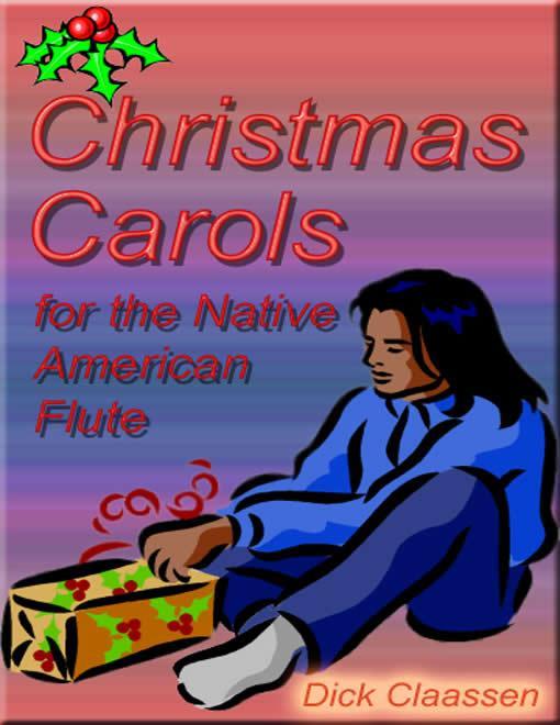 Christmas Carols for the Native American Flute EB9781587496431