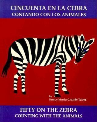 Cincuenta en la cebra: contando con los animales / Fifty on the Zebra: Counting with the Animals EB9781607342106