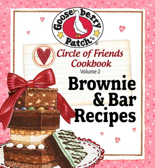 Circle of Friends Cookbook  25 Brownie & Bar Recipes EB9781612810874
