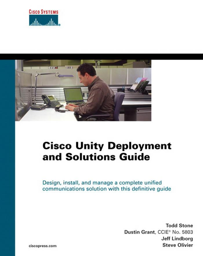 Cisco Unity Deployment and Solutions Guide EB9781587053719