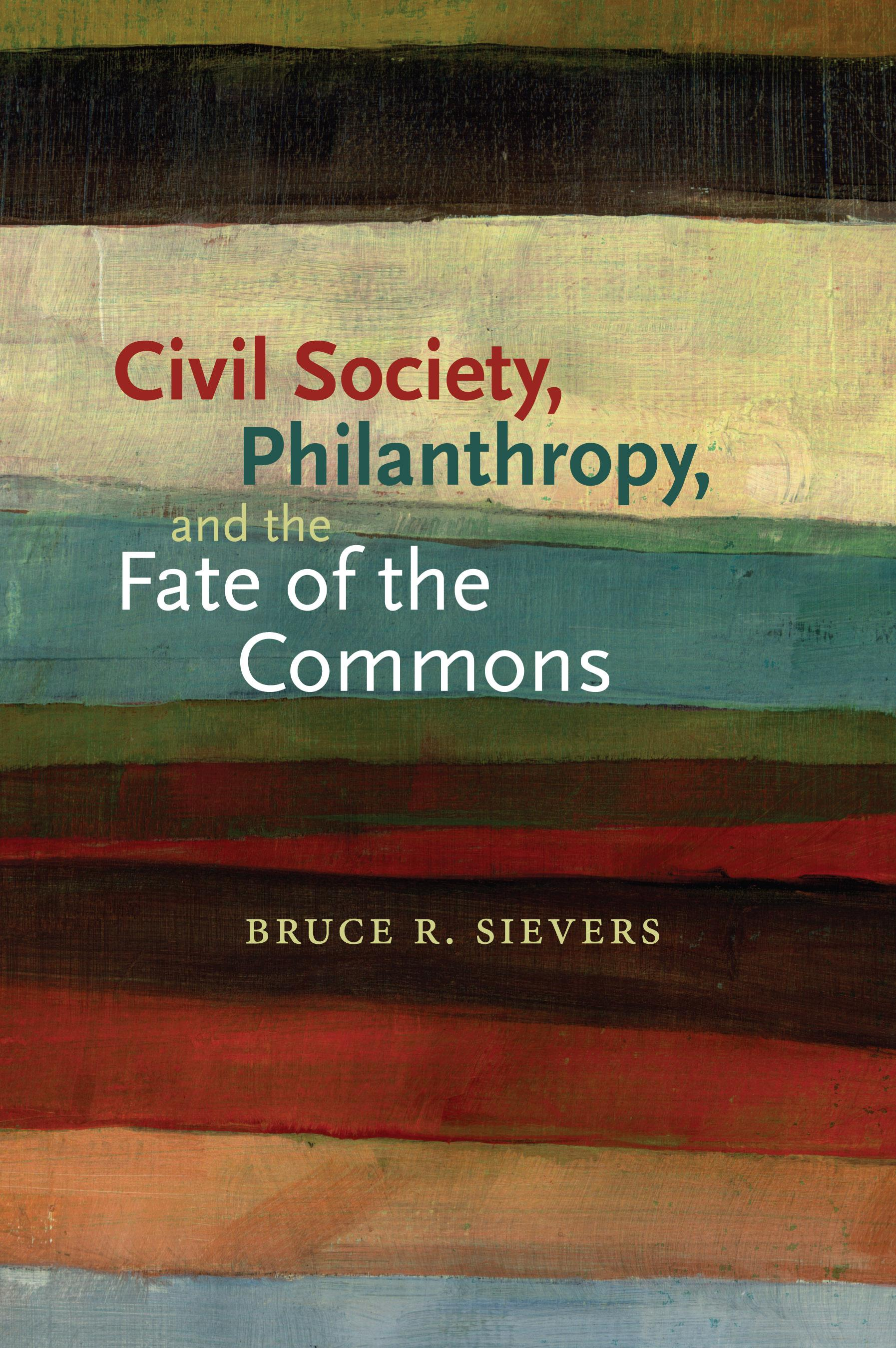 Civil Society, Philanthropy, and the Fate of the Commons EB9781584659143