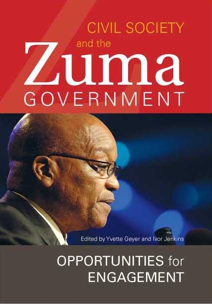 Civil Society and the Zuma Government. Opportunities for Engagement