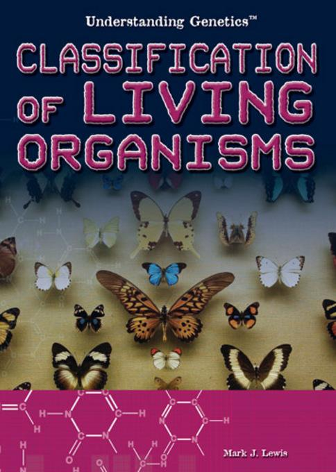 Classification of Living Organisms EB9781448808588