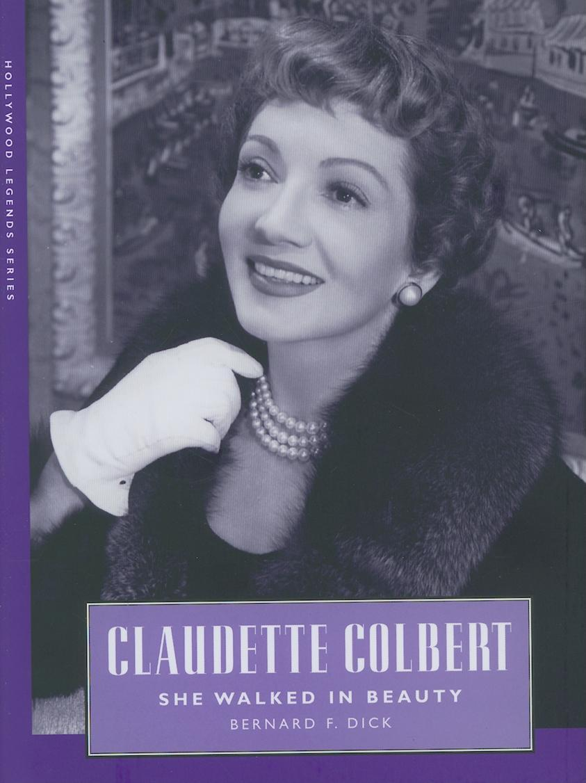 Claudette Colbert: She Walked in Beauty EB9781604734973