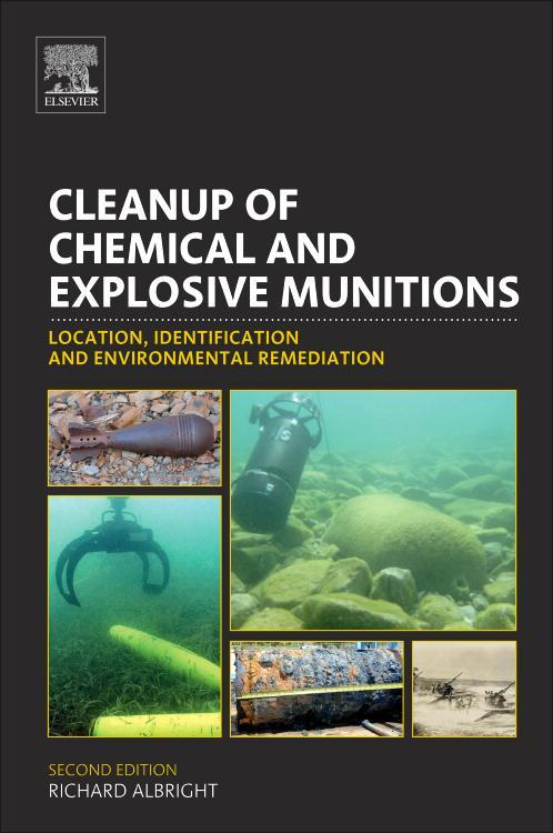 Cleanup of Chemical and Explosive Munitions: Location, Identification and Environmental Remediation EB9781437734782