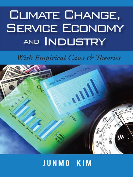 Climate Change, Service Economy and Industry: With Empirical Cases & Theories EB9781450264754