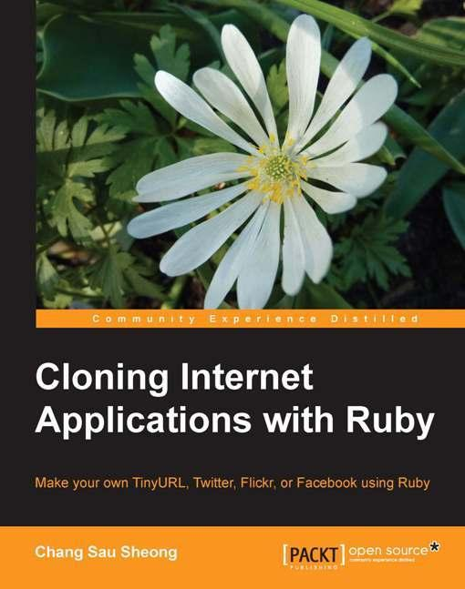Cloning Internet Applications with Ruby EB9781849511070