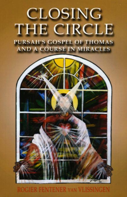 Closing The Circle: Pursahs Gospel Of Th EB9781846946271