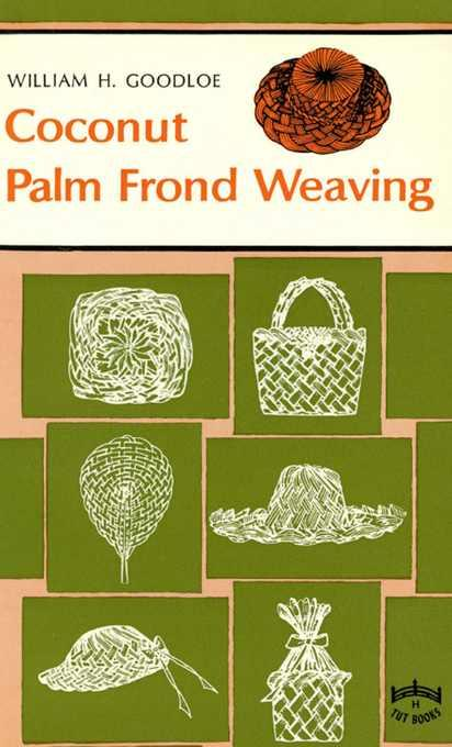 Coconut Palm Frond Weaving EB9781462909568