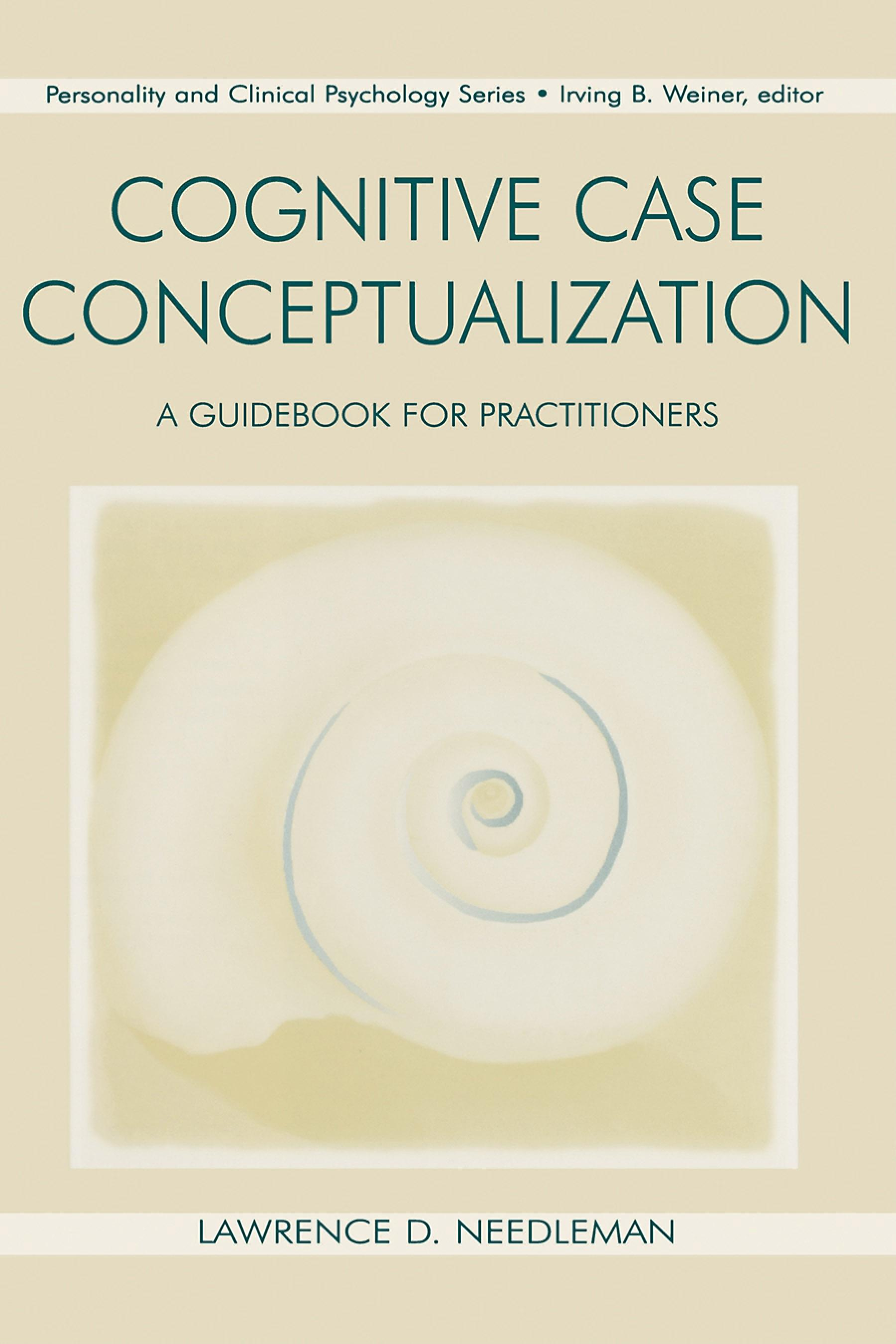 Cognitive Case Conceptualization: A Guidebook for Practitioners EB9781410603746
