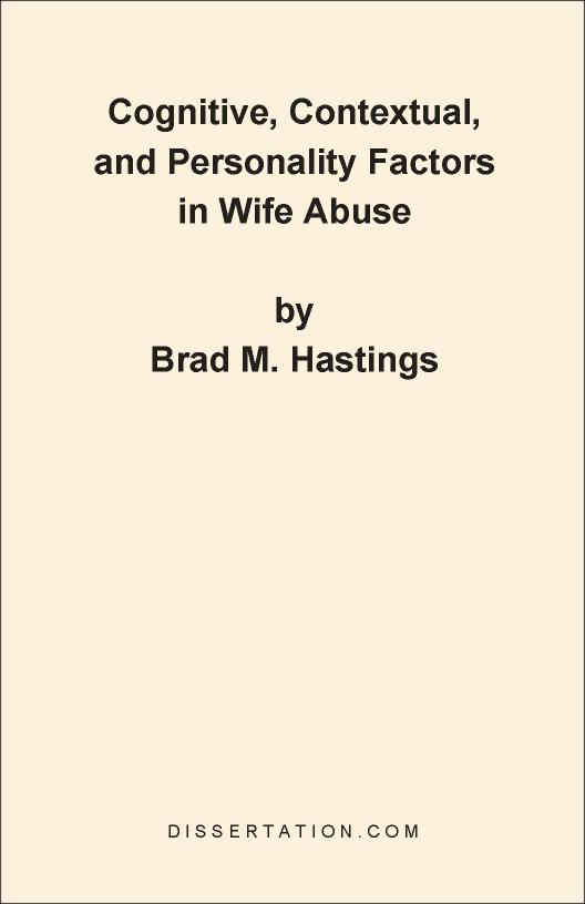 Cognitive, Contextual, and Personality Factors in Wife Abuse EB9781599420660