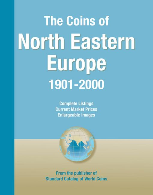 Coins of the World: North Eastern Europe EB9781440231384