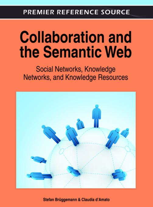 Collaboration and the Semantic Web EB9781466608955