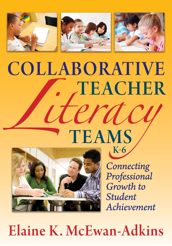Collaborative Teacher Literacy Teams, K-6 EB9781935542254