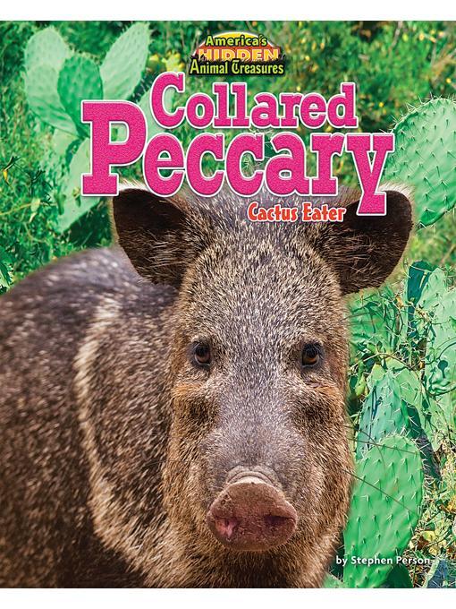 Collared Peccary: Cactus Eater EB9781617726095