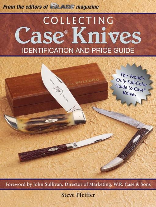 Collecting Case Knives EB9781440219399