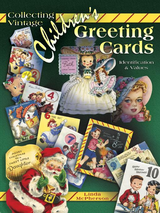 Collecting Vintage Children's Greeting Cards EB9781604609226