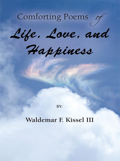 Comforting Poems of Life, Love, and Happiness