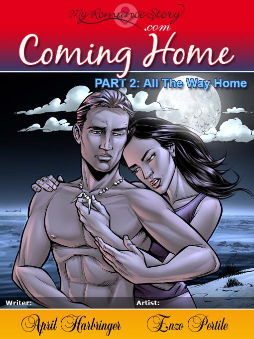 Coming Home, Part 2: All the Way Home EB9781886114074