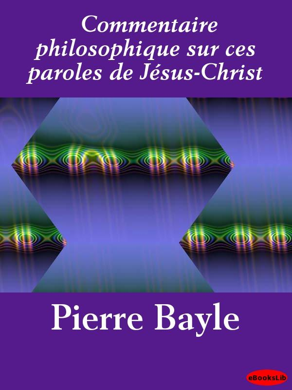 Commentaire philosophique sur ces paroles de J?sus-Christ EB9781412190480