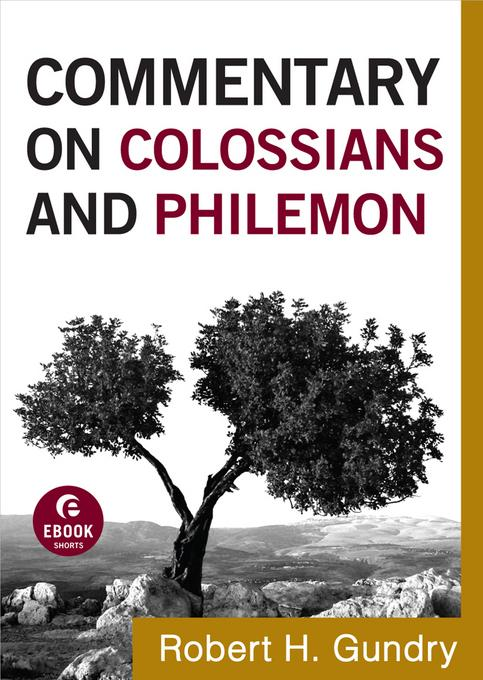 Commentary on Colossians and Philemon EB9781441237699