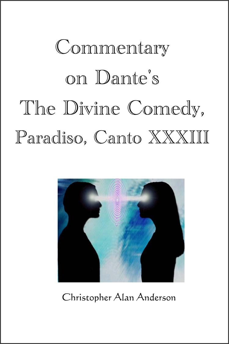 Commentary on Dante's The Divine Comedy, Paradiso, Canto XXXIII EB9781622871506