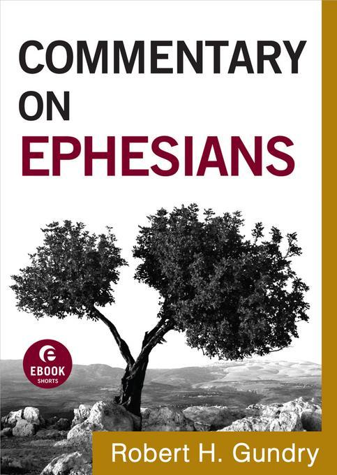 Commentary on Ephesians EB9781441237675