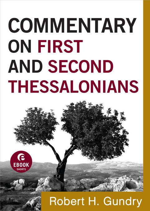 Commentary on First and Second Thessalonians EB9781441237705