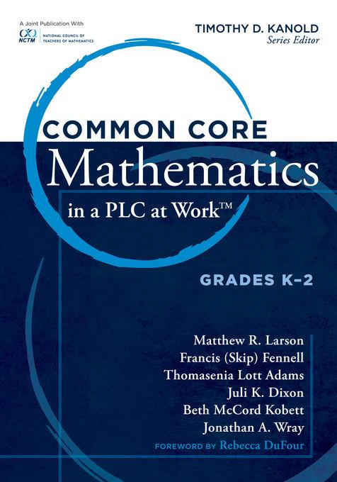Common Core Mathematics in a PLC at Work?, Grades K -2 EB9781936764037