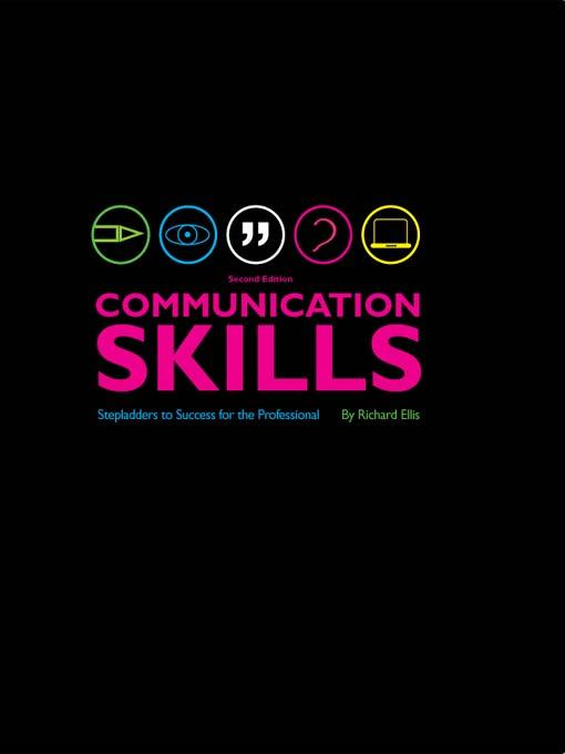Communication Skills: Stepladders to success for the professional EB9781841502496