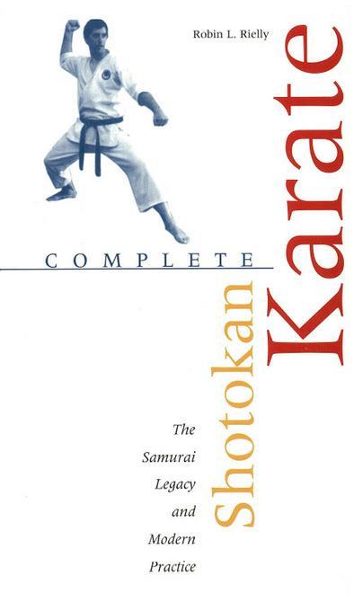 Complete Shotokan Karate: History, Philosophy, and Practice EB9781462902286