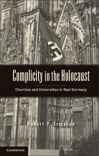Complicity in the Holocaust EB9781139211741