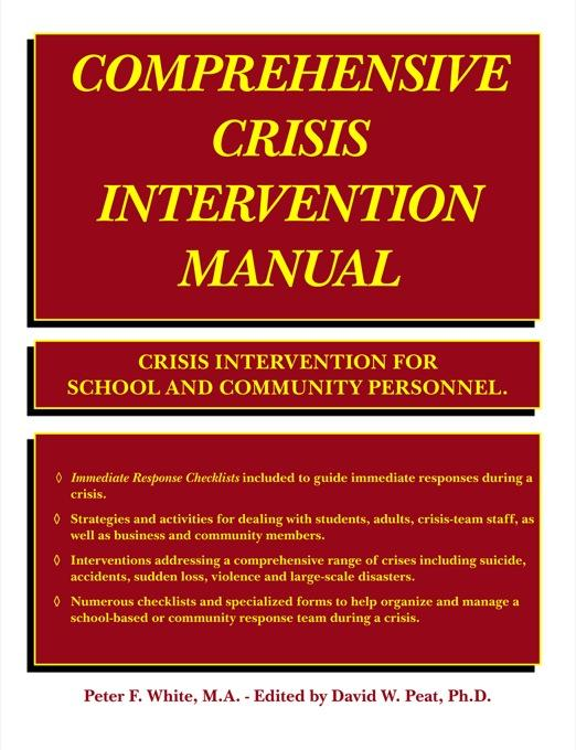 Comprehensive Crisis Intervention Manual: Crisis Intervention for School and Community Personnel EB9781425165802