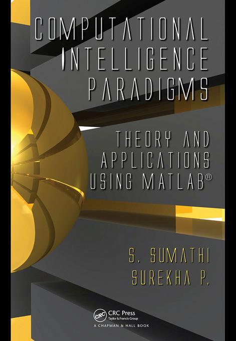Computational Intelligence Paradigms: Theory & Applications using MATLAB