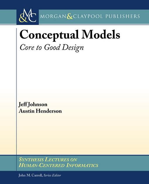 Conceptual Models: Core to Good Design