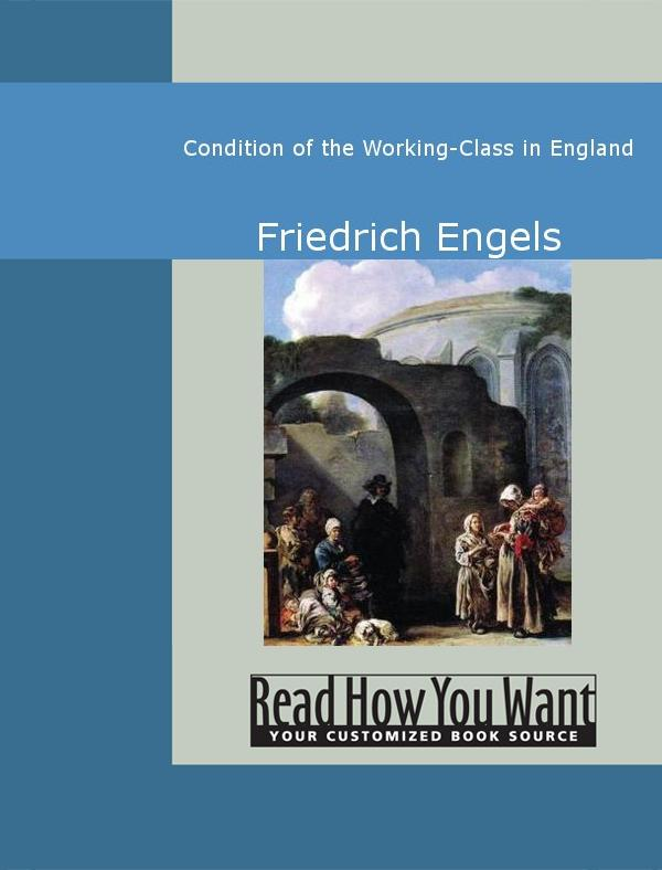 Condition of the Working-Class in England EB9781442936911