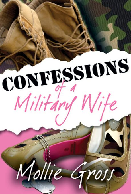 Confessions of a Military Wife EB9781611210507