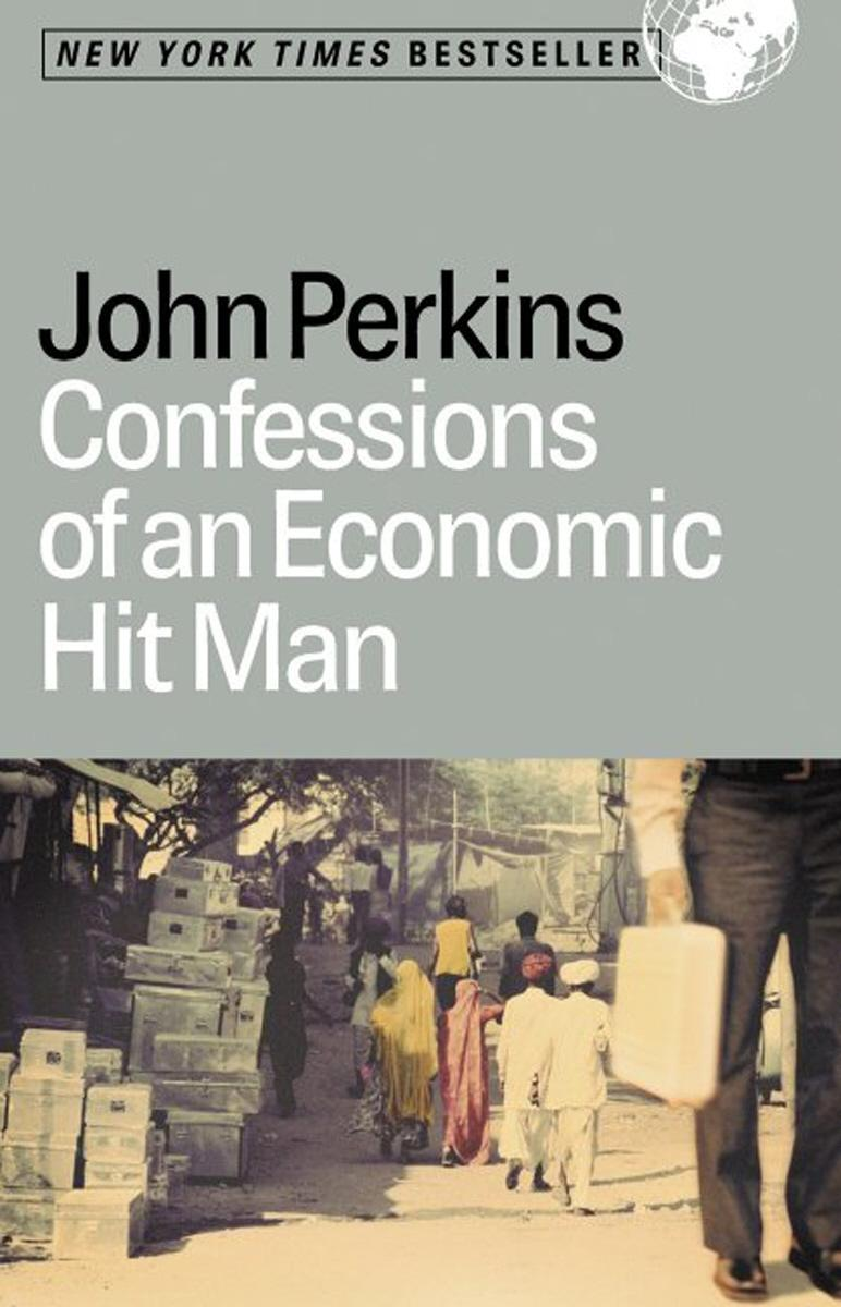 Confessions of an Economic Hit Man EB9781576755129