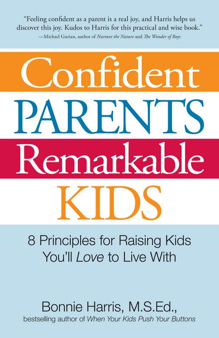 Confident Parents, Remarkable Kids EB9781440514845