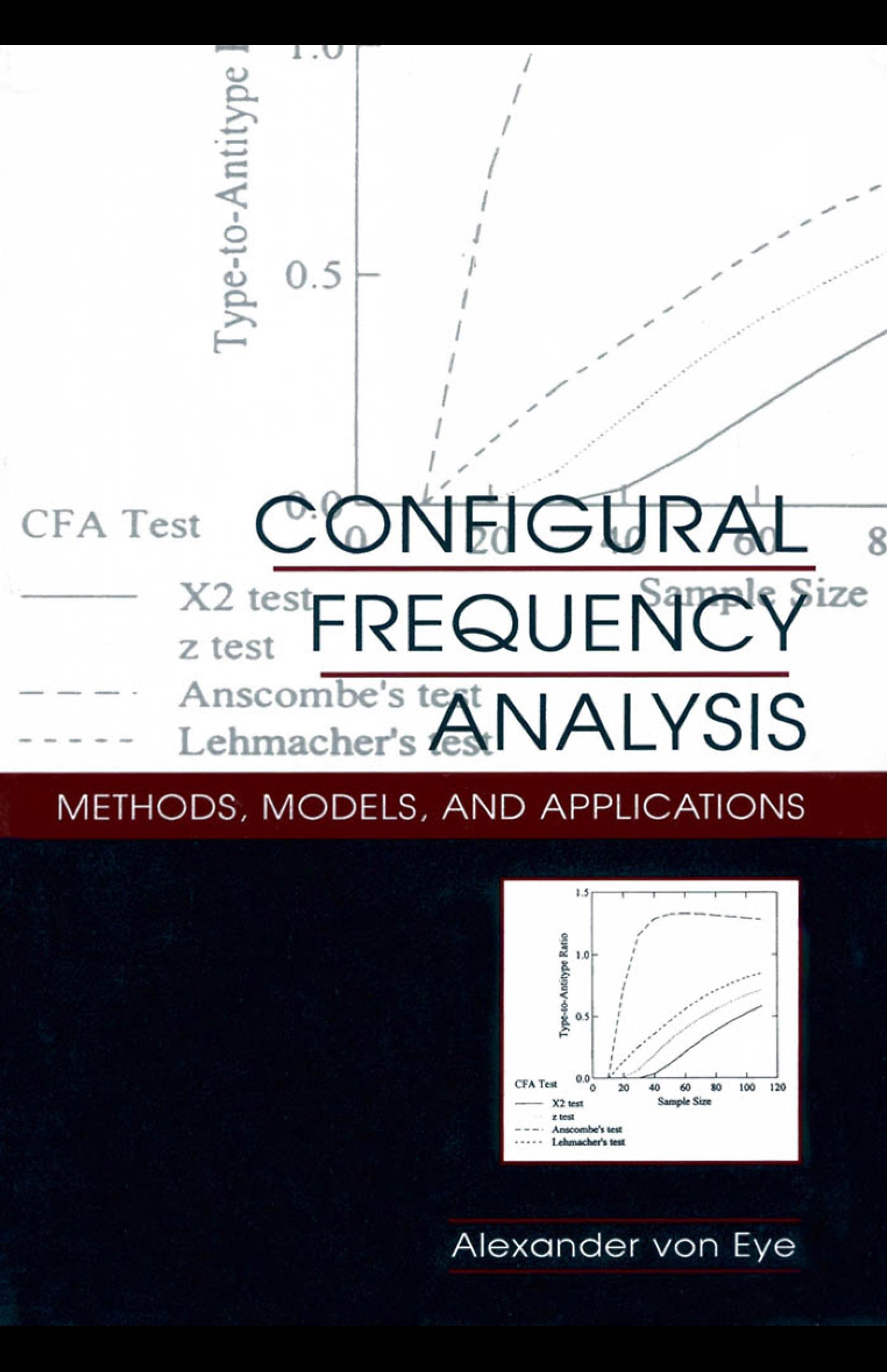 Configural Frequency Analysis: Methods, Models, and Applications EB9781410606570