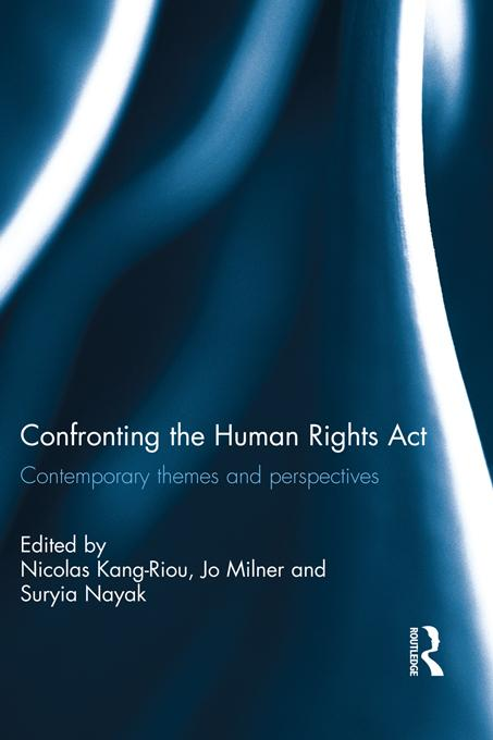 Confronting the Human Rights Act 1998 EB9781136335150