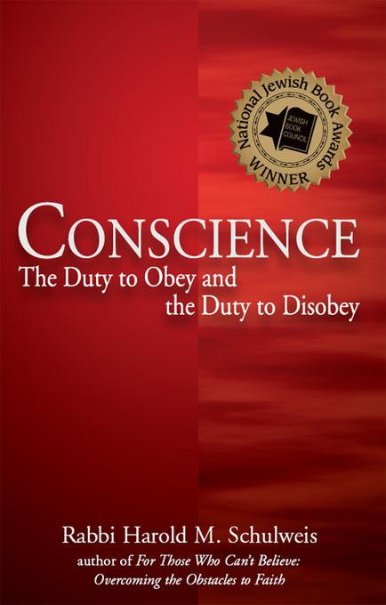 Conscience: The Duty to Obey and the Duty to Disobey EB9781580236423