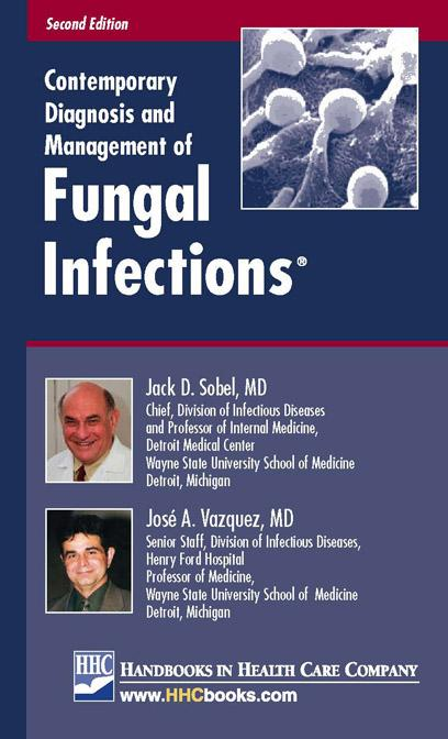 Contemporary Diagnosis and Management of Fungal Infections? EB9781935103004