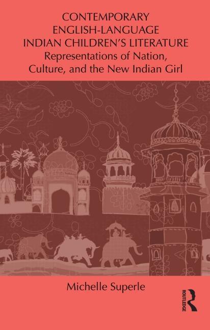 Contemporary English-Language Indian Children's Literature EB9781136720871