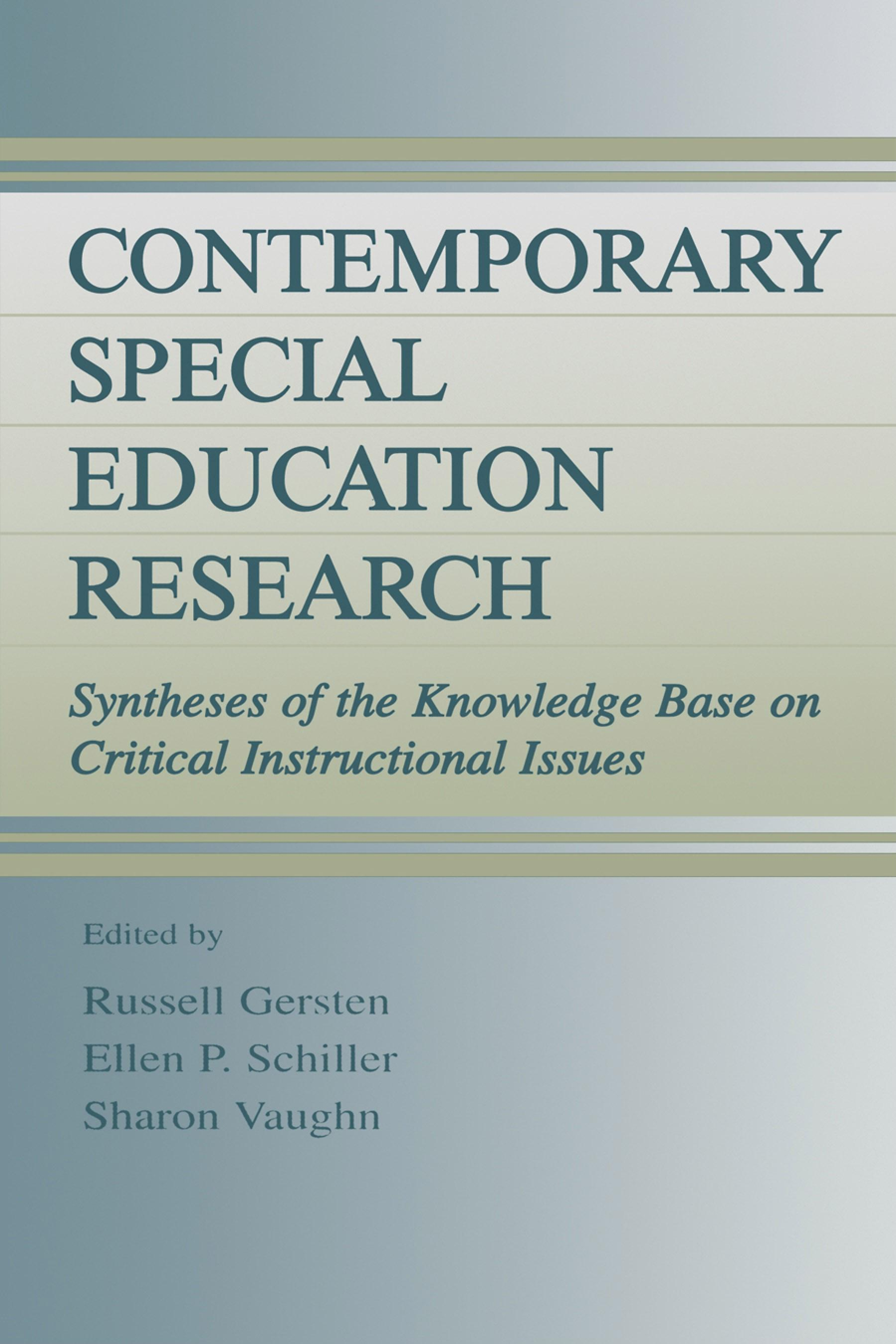 Contemporary Special Education Research: Syntheses of the Knowledge Base on Critical Instructional Issues EB9781410605962