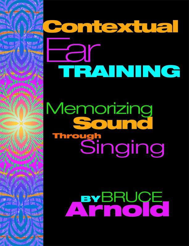 Contextual Ear Training Memorizing Sound Through Singing EB9781594898853
