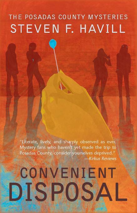 Convenient Disposal: A Posadas County Mystery EB9781615950768